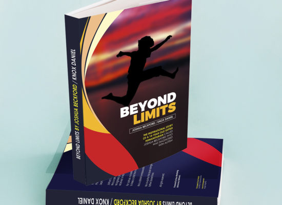Beyond Limits:  An Incredible Journey Of A Father And Son Who Broke Some Of The Perceived Barriers Of Autism To Become A Global Positive Role Model